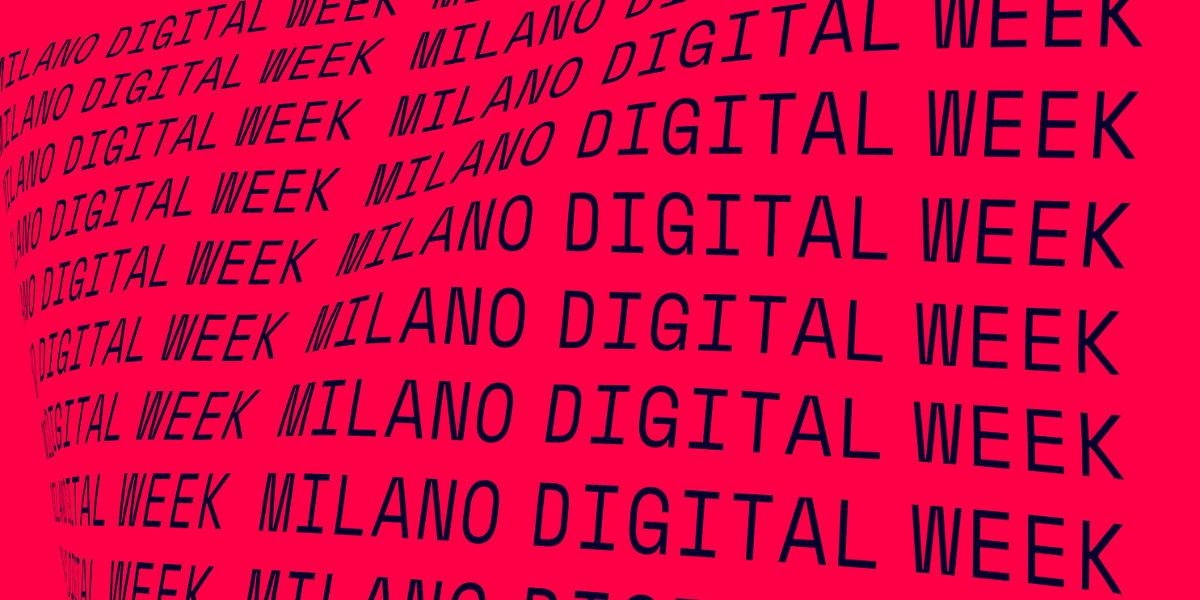 Al via la seconda edizione della Milano Digital Week