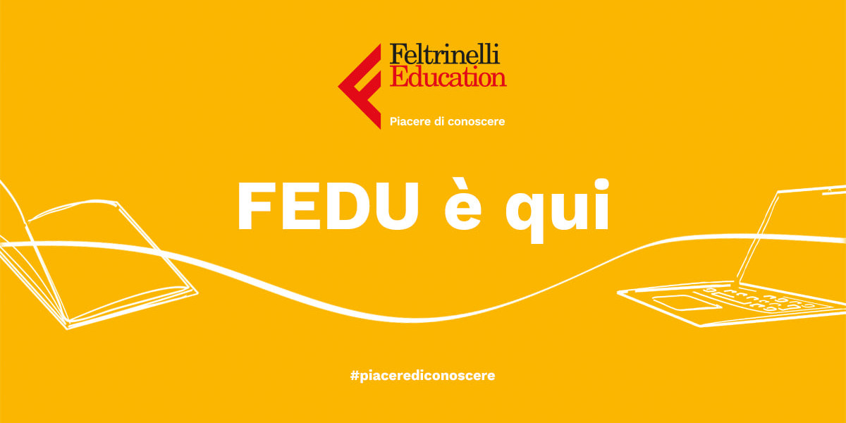 Feltrinelli Education, la piattaforma digitale dedicata alla conoscenza