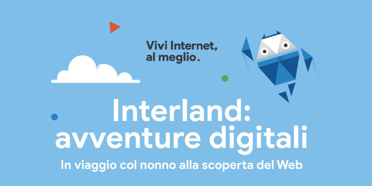 Interland, il libro di Google per promuovere l'uso consapevole della rete