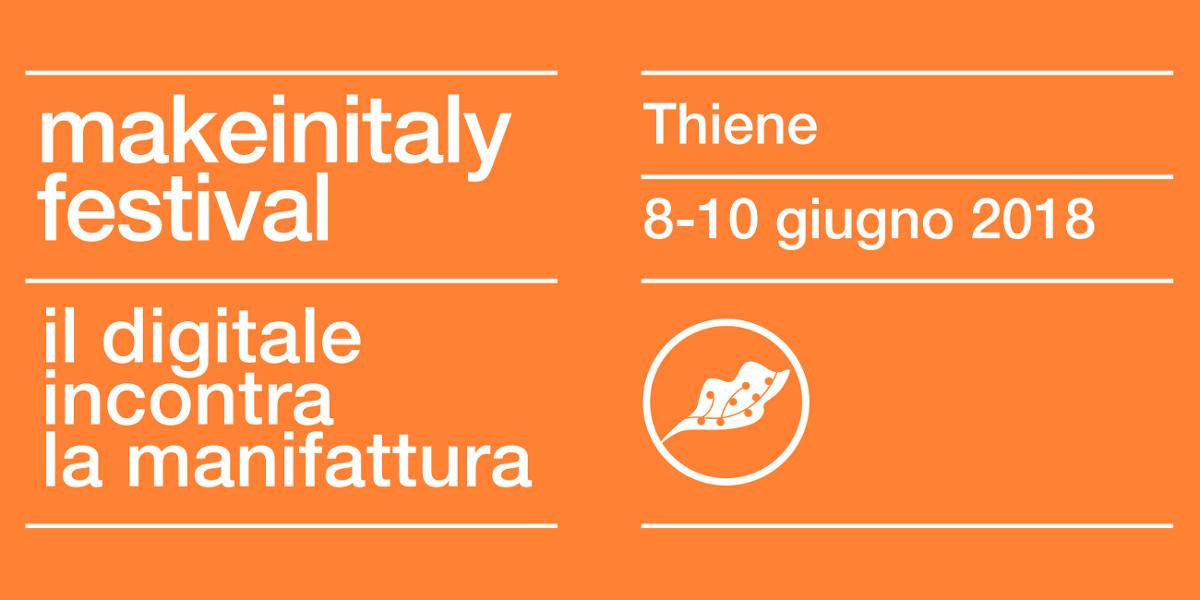 Make in Italy Festival, a Thiene il digitale incontra la manifattura