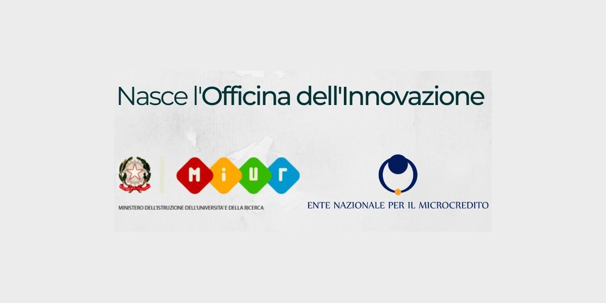 Nasce l'Officina dell'Innovazione