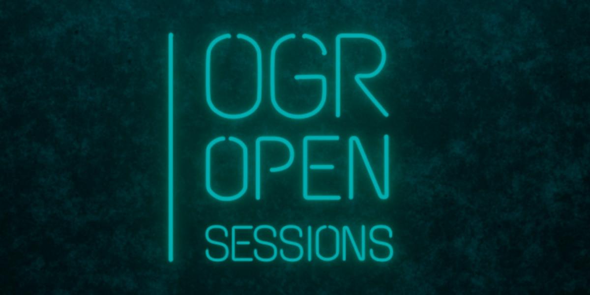OGR Open Session, al via il palinsesto digitale dedicato ad arte, musica e tecnologia