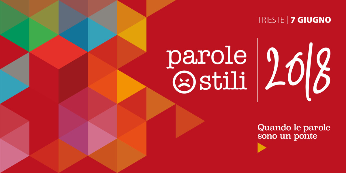 Parole Ostili, torna a Trieste l'appuntamento sui temi dei linguaggi ostili online
